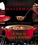 A Year in Lucy's Kitchen: Seasonal Re...