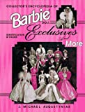 img - for Collector's Encyclopedia of Barbie Doll Exclusives and More: Identification & Values book / textbook / text book