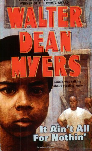 """""""It Aint All for Nothin' """" by Walter Dean Myers"""