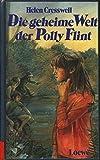 Die geheime Welt der Polly Flint. Das Buch zur 6-teiligen ARD- Serie.