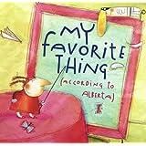 My Favorite Thing (According to Alberta) (Anne Schwartz Books)