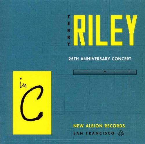 In C : Concert Of The 25th Anniversary Riley, Claviers