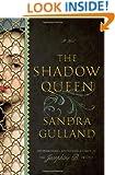 The Shadow Queen: A Novel