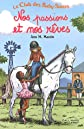 Nos Passions ET Nos Reves (French Edition)
