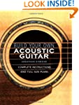 Build Your Own Acoustic Guitar: Compl...