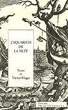 echange, troc Victor Hugo - L'aquarium de la nuit