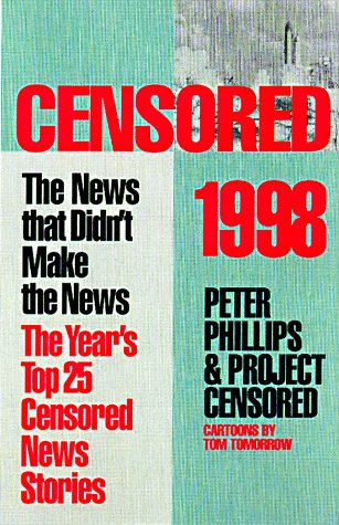Censored 1998: The News That Didn