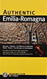 Authentic Emilia Romagna (Authentic Italy)