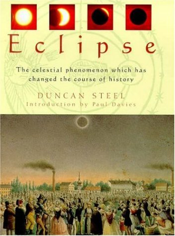 Eclipse: The Celestial Phenomenon Which Has Changed the Course of History (Solar Chef compare prices)