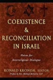Coexistence and Reconciliation in Israel: Voices for Interreligious Dialogue (Stimulus Books) (Studies in Judaism and Christianity)