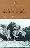img - for The First Day on the Somme book / textbook / text book