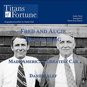 Fred and Augie Duesenberg Made America's Greatest Car Audiobook