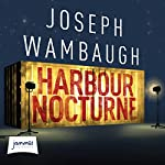 Harbour Nocturne | Joseph Wambaugh