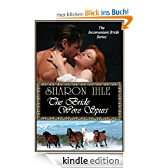 The Bride Wore Spurs (The Inconvenient Bride Series, Book 1)