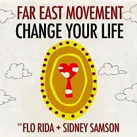 Change Your Life [feat. Flo Rida]