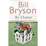 At Home: A short history of private lifeby Bill Bryson