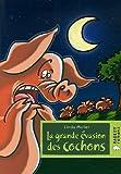 """Afficher """"La Grande évasion des cochons"""""""
