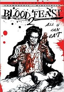 Blood Feast 2: All U Can Eat