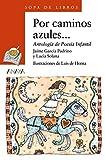 img - for Por Caminos Azules by Jaime Garcia Padrino (2013-03-15) book / textbook / text book