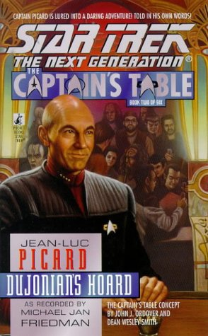 Dujonian's Hoard (Star Trek The Next Generation: The Captain's Table, Book 2), MICHAEL JAN FRIEDMAN