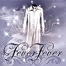 Fever Fever - Ep