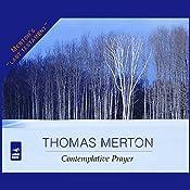 Contemplative Prayer | [Thomas Merton]