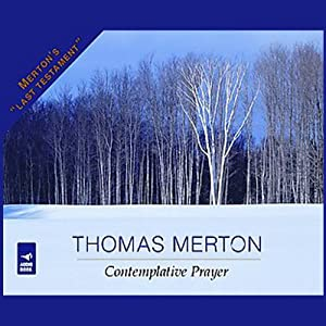 Contemplative Prayer | [Thomas Merton]