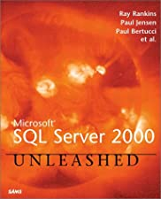 Microsoft SQL Server Unleashed by Ray Rankins