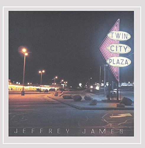 Jeffrey James - Twin City Plaza [Explicit]