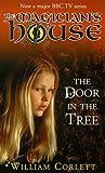Door in the Tree (Magician's House) (0099407671) by William Corlett