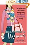 Hello, My Name Is Mommy: The Dysfunct...