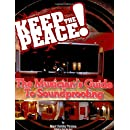 Keep the Peace! The Musicians Guide to Sound Proofing (Softcover)