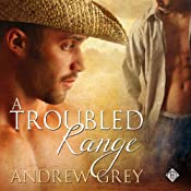 A Troubled Range: Stories from the Range | [Andrew Grey]