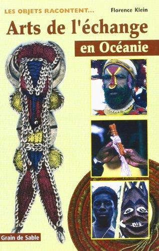 Arts de l'échange en Océanie : les objets racontent