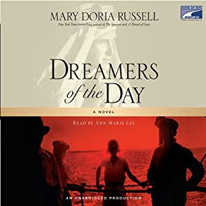 Dreamers of the Day | [Mary Doria Russell]