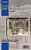 Image de Der Troubadour: Einführung und Kommentar. Textbuch/Libretto. (Opern der Welt)