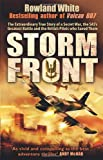Storm Front: The Epic True Story of a Secret War, the SASs Greatest Battle, and the British Pilots Who Saved Them