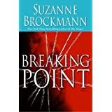 Breaking Point: A Novel (Troubleshooters)by Suzanne Brockmann