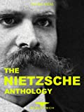 img - for The Nietzsche Anthology: Beyond good and Evil, Thus Spake Zarathusa, The Antichrist, Human, All Too Human And Many Other Works... (The Big Ideas) book / textbook / text book