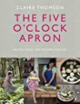 The Five O'Clock Apron: Proper Food f...