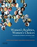 img - for Women's Realities, Women's Choices: An Introduction to Women's and Gender Studies 4th edition by Chinn, Sarah, Alcoff, Linda Martin, Brown, Jacqueline Nassy, (2014) Paperback book / textbook / text book