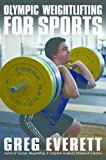 Olympic Weightlifting for Sports (English Edition)