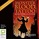 Factotum: Monster Blood Tattoo Book 3 Audiobook by D.M. Cornish Narrated by Humphrey Bower