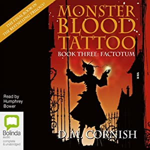 Factotum: Monster Blood Tattoo Book 3 | [D.M. Cornish]
