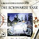Die schwarze Taxe (Kassandras Kinder 2) Hörspiel von Katja Behnke Gesprochen von: Marco Göllner, Nicola Preinesberger