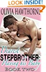 Dearest Stepbrother: Having His Baby...
