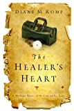 img - for The Healer's Heart book / textbook / text book