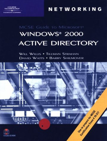 70-217: MCSE Guide to Microsoft Windows 2000 Active Directory