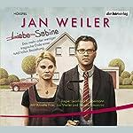 Liebe Sabine | Jan Weiler