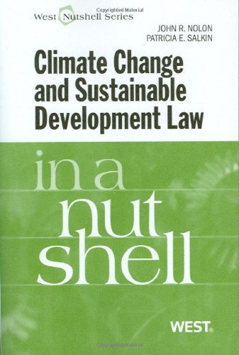 Climate Change and Sustainable Development Law in a Nutshell (In a Nutshell (West Publishing))